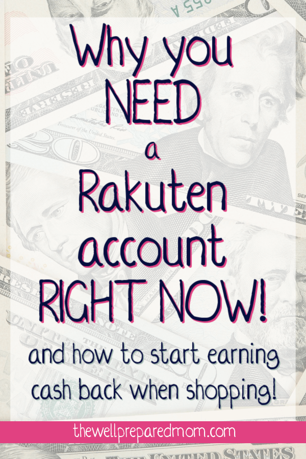why you need a rakuten account right now text with cash background