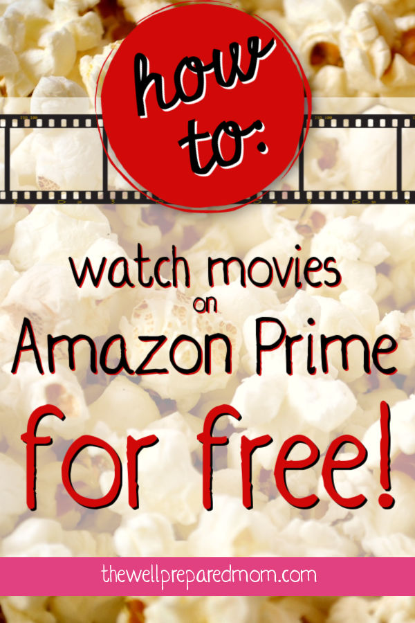 how to watch movies on amazon prime for free text on popcorn background