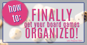 how to finally get your board games organized