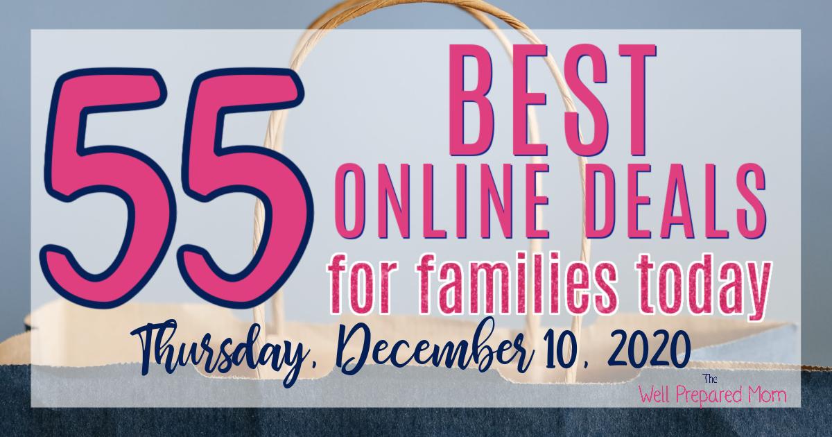 55 best online deals for families today thursday, december 10 2020