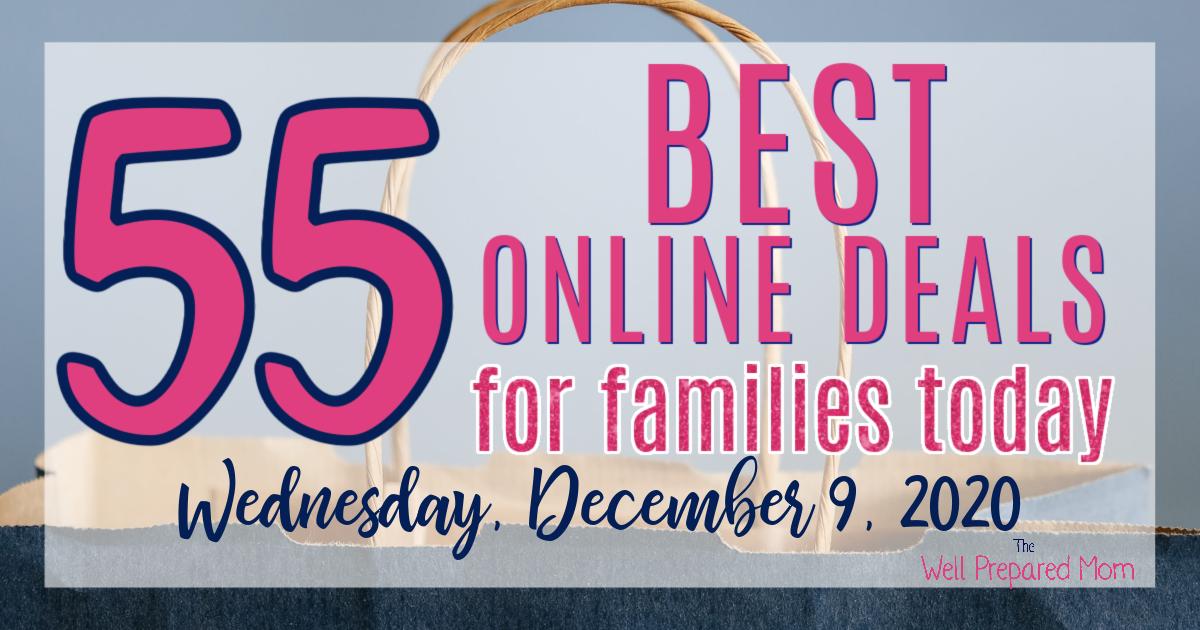55 best online deals for families today. Wednesday, December 9, 2020