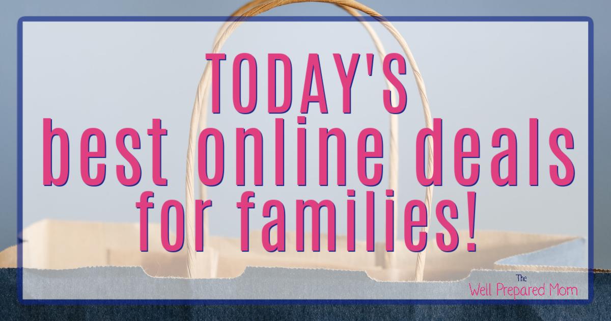 Todays Best Online Deals for Families
